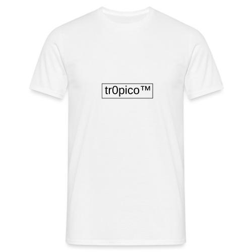 tr0pico™ - Mannen T-shirt