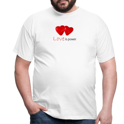 Love is power - T-shirt Homme