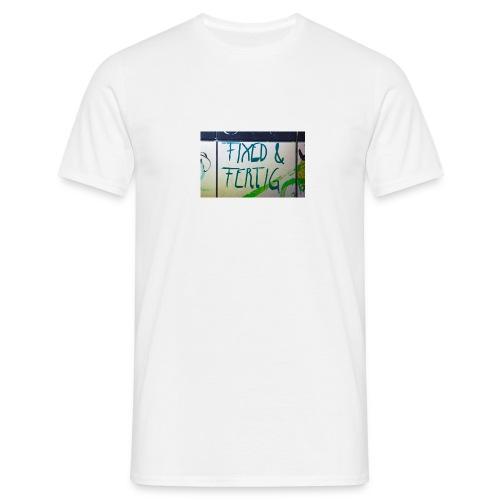 KLOSPRUCH FIXED & FERTIG - Männer T-Shirt