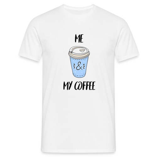 Me and my coffeee - Männer T-Shirt