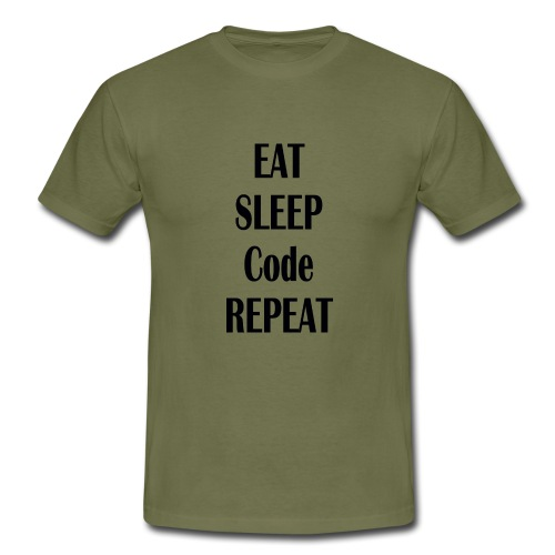 EAT SLEEP CODE REPEAT - Männer T-Shirt
