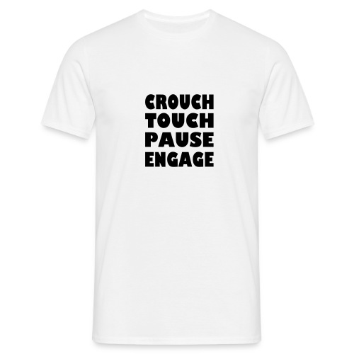 crouch touch pause engage m - Men's T-Shirt