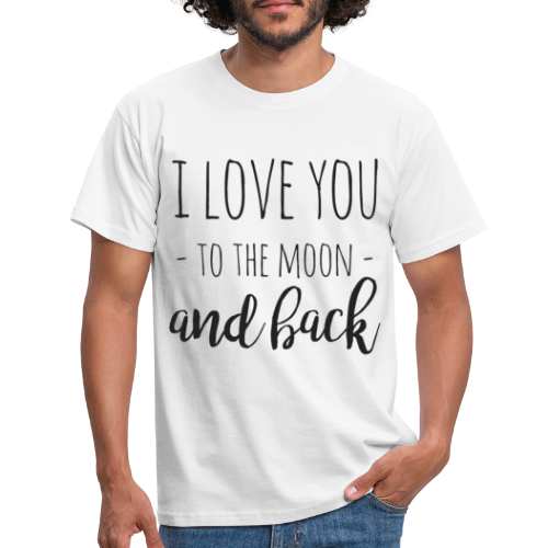 I love you to the moon and back - Männer T-Shirt
