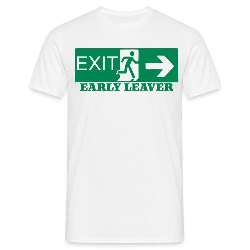 early leaver - Men's T-Shirt