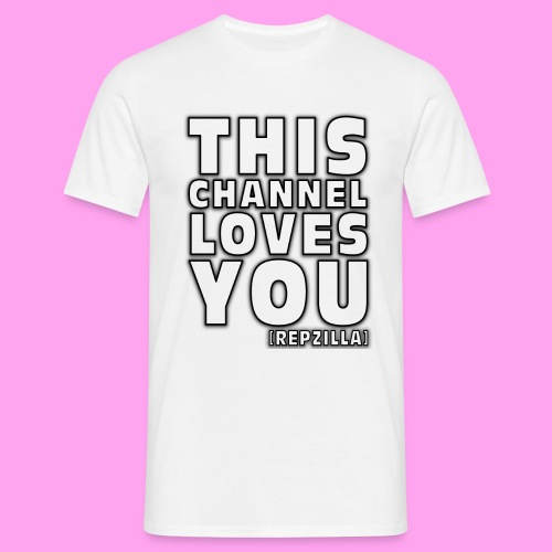 This Channel Loves You - Men's T-Shirt