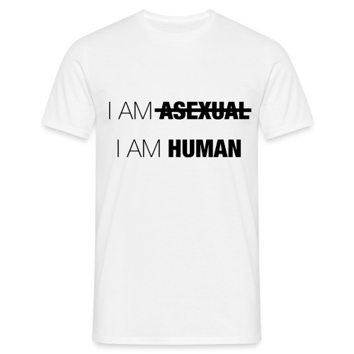 I AM ASEXUAL - I AM HUMAN - Men's T-Shirt