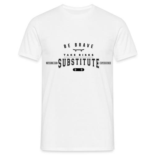 be brave - Koszulka męska