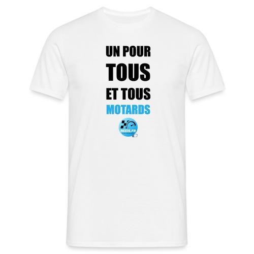 Mixis.fr - Un Pour Tous Et Tous Motards... - T-shirt Homme