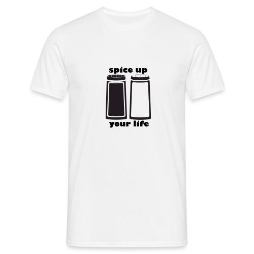 Spice up you life - Männer T-Shirt