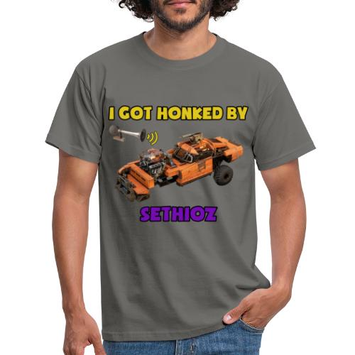 I got Honked by Sethioz - Men's T-Shirt