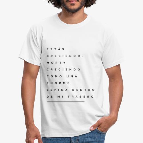 Estás creciendo, creciendo como una espina - Camiseta hombre