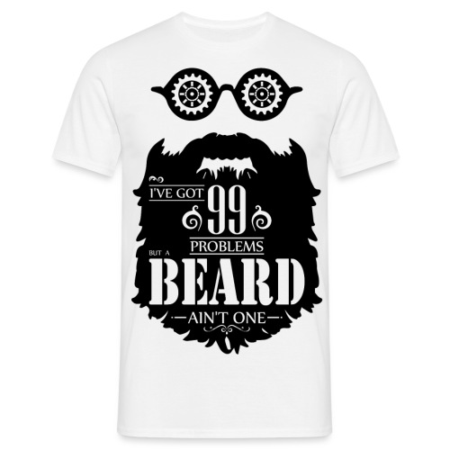 99 Problems Beard - Miesten t-paita