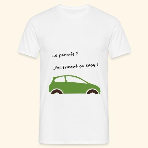 Mon permis ? Easy ! - T-shirt Homme