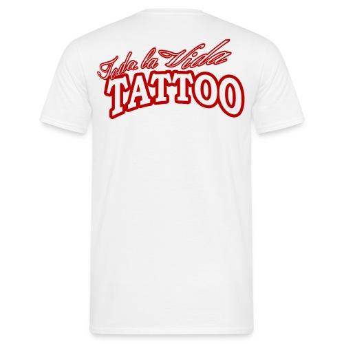 TodaLaVidaKomplett Kopie png - Männer T-Shirt