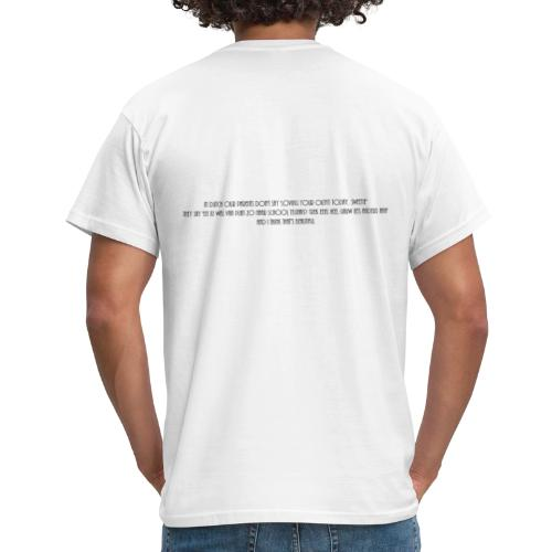 In Dutch our parents don't say 'Loving your outfit - Mannen T-shirt