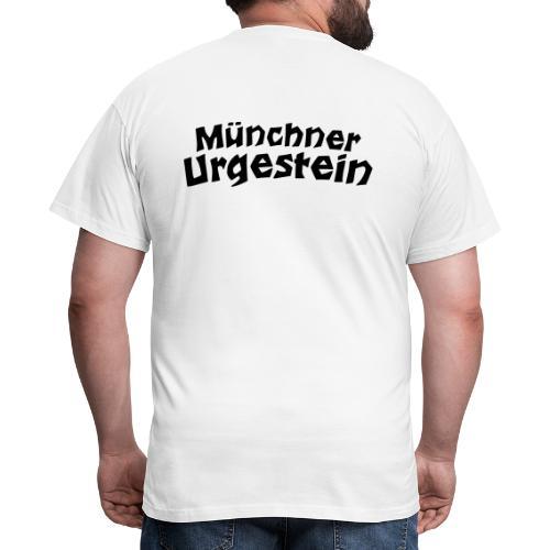 Münchner Urgestein - Männer T-Shirt