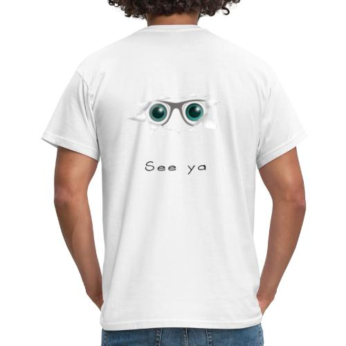 Ich kann dich sehen - Männer T-Shirt