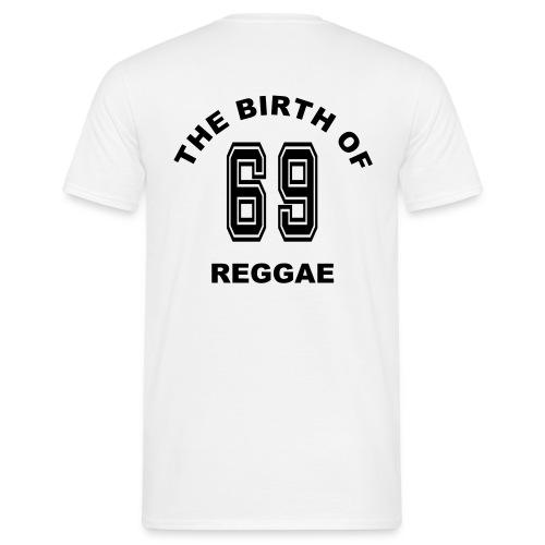1969 The birth of Reggae-Musik - Männer T-Shirt