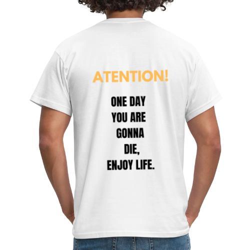 Disfruta la vida - Camiseta hombre