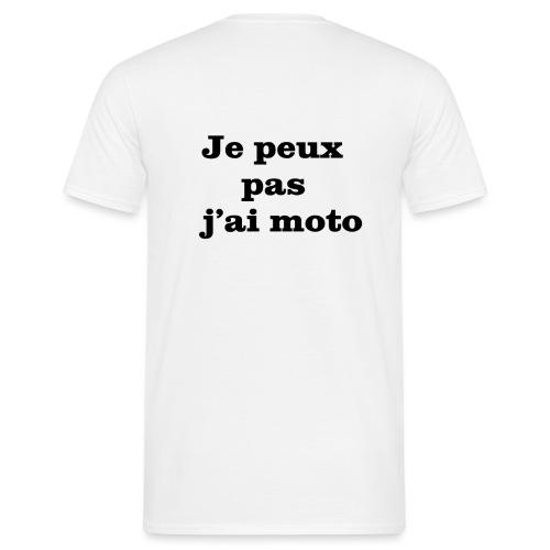 Je peux pas j'ai moto - T-shirt Homme