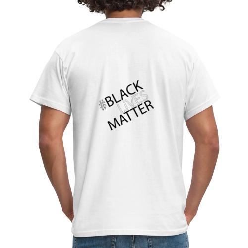 Black Lives Matter - Männer T-Shirt