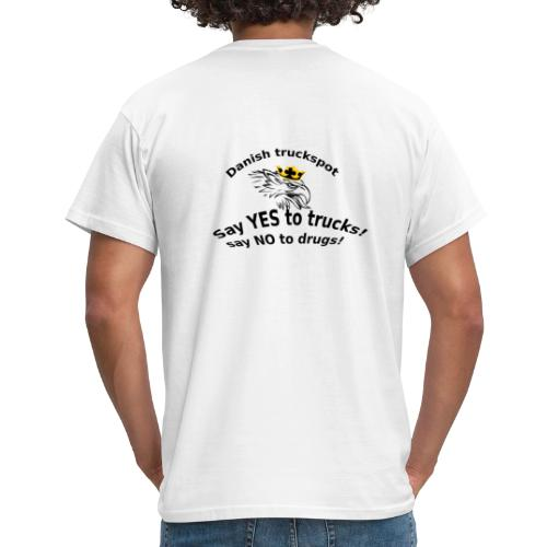 Say YES to trucks! Say NO to drugs - Herre-T-shirt