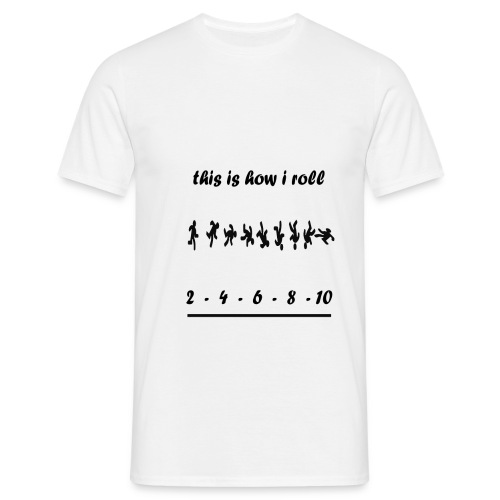 this is how i roll - T-shirt Homme