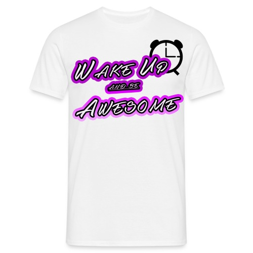 shirt mrzerog86 wake up awesome - Männer T-Shirt
