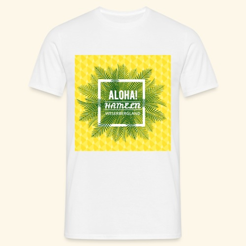 Sunshine Aloha Hameln   Es grüßt das Weserbergland - Männer T-Shirt