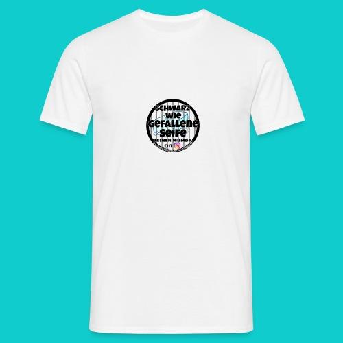SchwarzwiegefalleneSeife - Männer T-Shirt