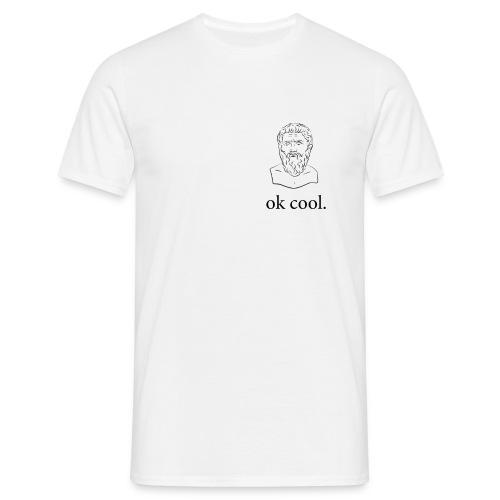 ok cool. - Männer T-Shirt
