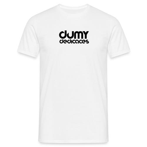 Design Dédicace - T-shirt Homme