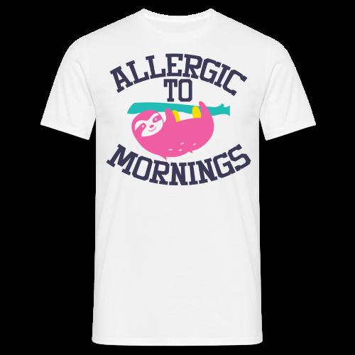 Allergic to Mornings - Männer T-Shirt
