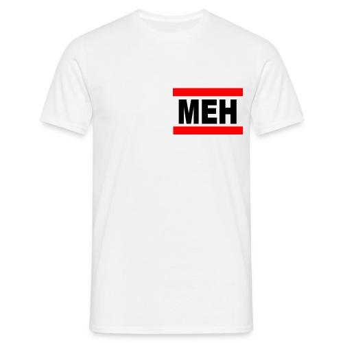 MEH 2.0 - Männer T-Shirt