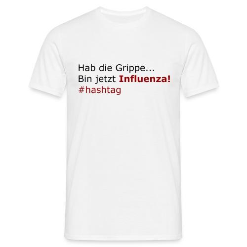 Influenza - Männer T-Shirt
