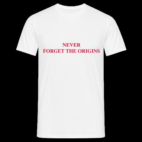 NEVER FORGET THE ORIGINS - Maglietta da uomo