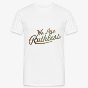 RsC we are ruthless - Men's T-Shirt