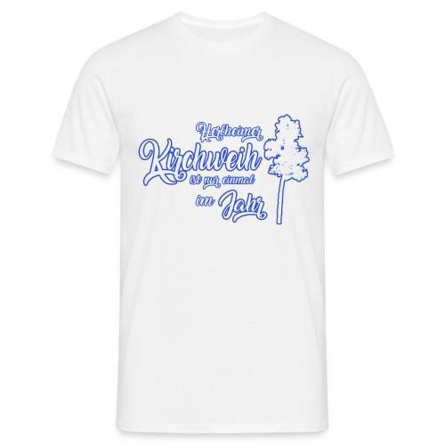 Kirchweih Shirt weiss Kopie - Männer T-Shirt