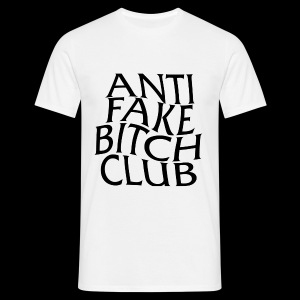 ANTI FAKE BITCH CLUB - Men's T-Shirt