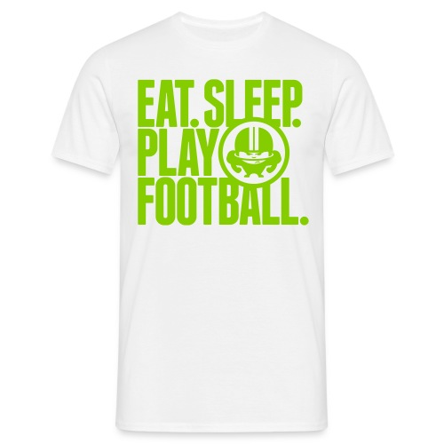 EAT. SLEEP. PLAY FOOTBALL. GREEN/WHITE - Männer T-Shirt