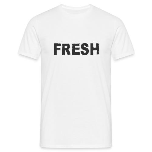 FRESH - Männer T-Shirt