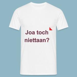 Joa toch niettaan def b - Mannen T-shirt