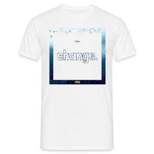 Change. hoodie - Mannen T-shirt