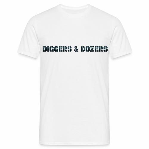 Diggers & Dozers - Men's T-Shirt