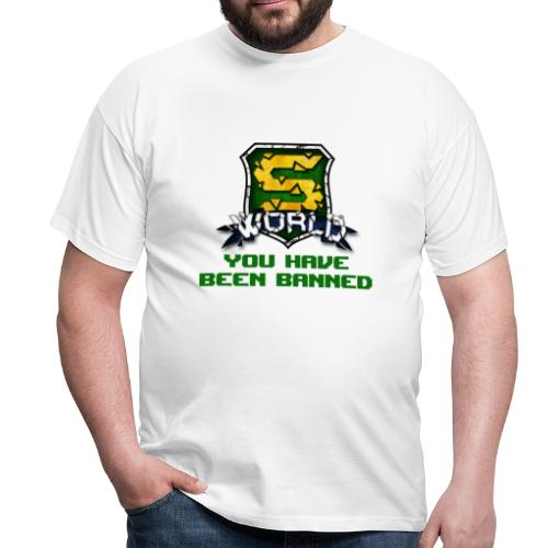 YOU HAVE BEEN BANNED ! - T-shirt Homme