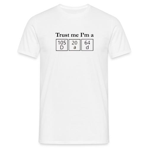Trust me I'm a Dad - Herre-T-shirt