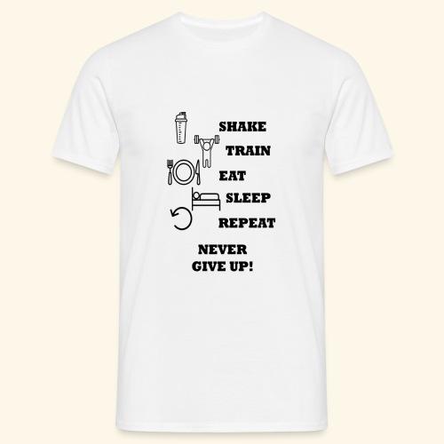 Shake Train Eat Sleep Repeat - Camiseta hombre