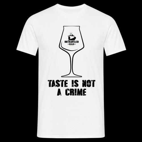 T-Shirt Taste is not a Crime mit schwarzem Druck - Männer T-Shirt
