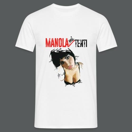 Manola Mi Tenti - Maglietta da uomo