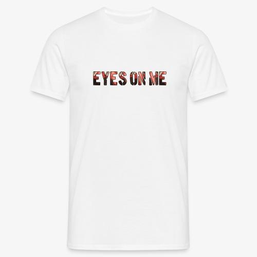 EYES ON ME - Camiseta hombre